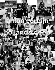 Anton Corbijn: Hollands Deep: A Retrospective by Franz-W. Kaiser, Felix...