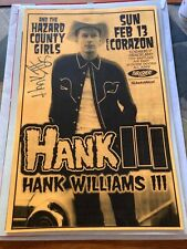Hank Williams iii 3 Signed Auto Autograph Tour Poster