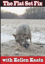 The Flat Set Fix DVD Coyote Trapping Fox Predator Coyotes Kellen Kaatz Trapline