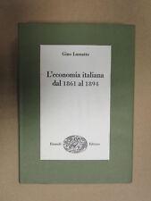 L'economia italiana dal 1861 al 1894.  Gino Luzzatto - Einaudi 1968
