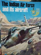 The Indian Air Force and its Aircraft  1982 Military Aviation