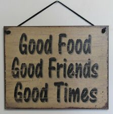 Sign Good Food Friends Times Family Socializing Hanging Party Kitchen Plaque USA