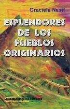 Coleccion Dorada: Esplendores de Los Pueblos Originarios by Graciela Nasif...