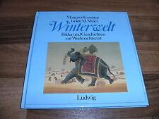Margaret Kassajep+Isolde Maier -- WINTERWELT // Bilder+Gesch. zur Weihnachtszeit