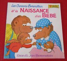 Soft Cover French Book Les Oursons Berenstain et la Naissance D'un Bébé !