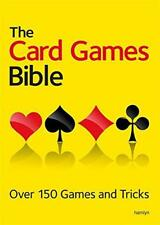 The Card Games Bible: Over 150 games and tricks by Hamlyn | Paperback Book | 978