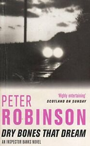 Dry Bones That Dream by Peter Robinson Book The Fast Free Shipping