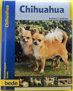 CHIHUAHUA - bede PraxisRatgeber - Hardcover Buch - Barbara Andrews - Welpe Hund