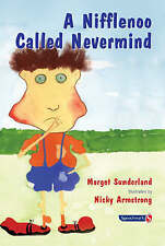 A Nifflenoo Called Nevermind: A Story for Children Who Bottle Up Their Feelings