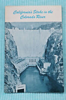 California's Stake in the Colorado River - Brochure - 32 pages - 1961
