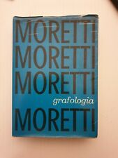 psicologia MORETTI 1964 MESSAGGERO Trattato Di Grafologia