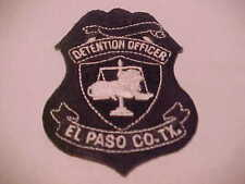 EL PASO COUNTY TEXAS DETENTION OFFICER  POLICE PATCH 3 X 2 1/2 INCH