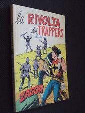 """ZAGOR ZENITH N.132 - LA RIVOLTA DEI TRAPPERS - OTTIMO """"N"""""""