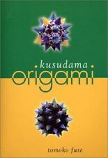 TOMOKO FUSE - Kusudama Origami - PAPERBACK ** Excellent Condition **