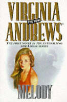(Good)-Melody (The new Virginia Andrews) (Paperback)-Andrews, Virginia-068481625