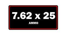 7.62x25 ammo label can vinyl sticker decal bumper gun rifle bullet glock ar15