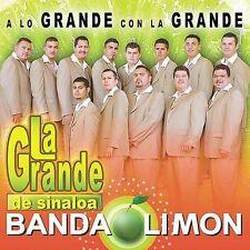 Grande De Sinaloa Banda Limon : A Lo Grande Con La Grande CD
