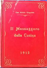 1912 Ricette rare e d'altri tempi-Il Messaggero della cucina