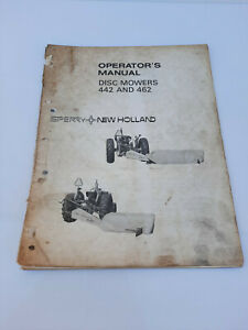Vintage New Holland 442 and 462 Disc Mowers Operators Manual