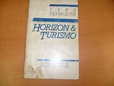 1985 PLYMOUTH HORIZON TURISMO ORIGINAL FACTORY OPERATORS OWNERS MANUAL  / f7