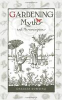 Gardening Myths and Misconceptions by Dowding, Charles, NEW Book, FREE & FAST De