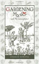 Gardening Myths and Misconceptions by Dowding, Charles | Hardcover Book | 978085
