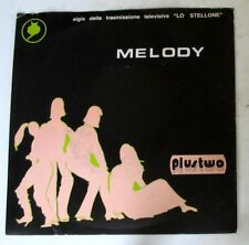 "PLUSTWO - MELODY - STOP FANTASY - 45gg 7"" NUOVO - NEVER PLAYED"