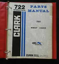 Genuine Bobcat 722 Skid Steer Loader Tractor Parts Catalog Manual Complete