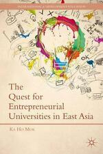 The Quest for Entrepreneurial Universities in East Asia (International and Devel