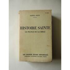 HISTOIRE SAINTE : LE PEUPLE de la BIBLE, Daniel Rops, 1946