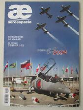 REVUE ARGENTINE AEROESPACIO 582 FIDAE IA-63 CESSNA 162 ANTARCTIQUE SATELLITE