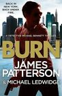NEW Burn By James Patterson Michael Bennett LARGE Paperback Free Shipping