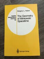 The Geometry of Minkowski Spacetime by Gregory Naber Paperback