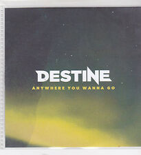Destine-Anywhere You Wanna Go Promo cd single