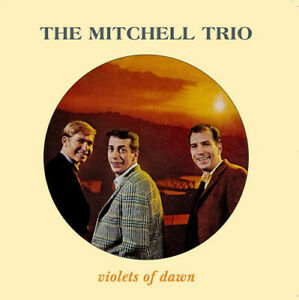 Mitchell Trio - Violets Of Dawn [New CD]