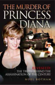 The Murder of Princess Diana, Botham, Noel, Used; Good Book