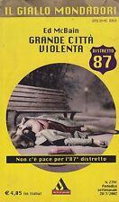 Libro - Ed McBain - Grande città violenta - Cop. morbida    usato