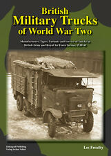 TANKOGRAD - BRITISH MILITARY TRUCKS OF WORLD WAR 2 MANUFACTURERS, TYPES, VARIANT