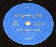 """PEPPINO DI CAPRI 1963 Let´s Twist Again/ The jet RARE! 10"""" 78 RPM BRAZIL"""