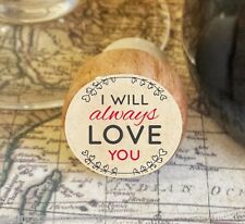 Wine Stopper, I Will Always Love You Handmade Wood Bottle Stopper, Valentine's