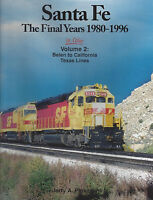 SANTA FE The Final Years: 1980-1996 Texas Lines, BELEN, New Mexico to Cali (NEW)