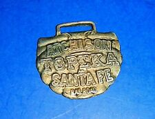 """Antique """"Atchison Topeka and Santa Fe Railroad"""" Watch Fob"""