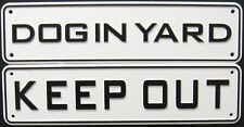 Security Dog Sign Set # 6: Dog In Yard & Keep Out Signs