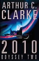 2010: Odyssey Two by Arthur C. Clarke (Paperback, 1997)