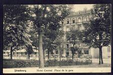 CPA RARE 67 - STRASBOURG HÔTEL CENTRAL 2 Place de la GARE Cachet Paul DALPHIN
