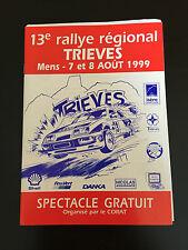 PROGRAMME RALLYE DU TRIEVES 1999 MENS + CLASSEMENT GENERAL OFFICIELLE 1ERE ETAPE
