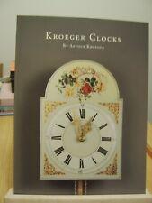 Kroeger Clocks by Arthur Kroeger (Mennonite Clock Makers)