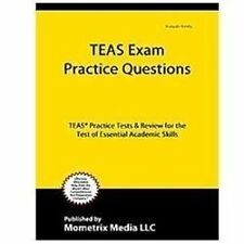 TEAS Exam Practice Questions : TEAS® Practice Tests and Review for the Test...