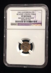 1903 ~Jefferson Louisiana Purchase $1 Gold~ Reverse Strike Thru- VF Details NGC