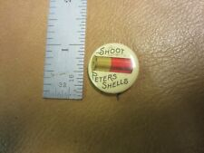 Vintage Shoot Peters Shell advertising button by Bastian Brothers